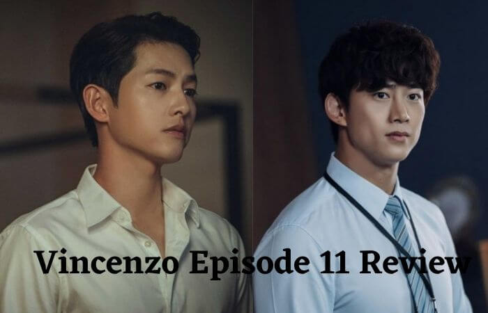 Vincenzo Episode 11 Review & Release Date