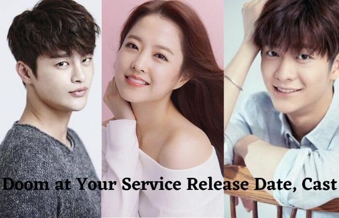 Doom at Your Service Kdrama Release Date & Cast Name