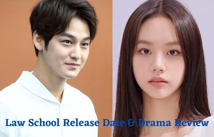 Law School K-Drama cast & release date