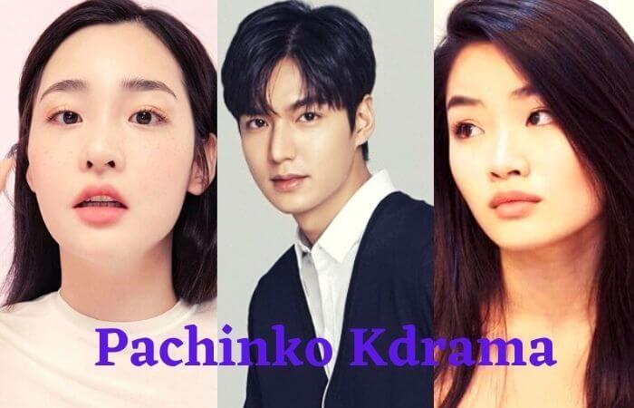 Pachinko Kdrama (2021) Release Date & Cast Name