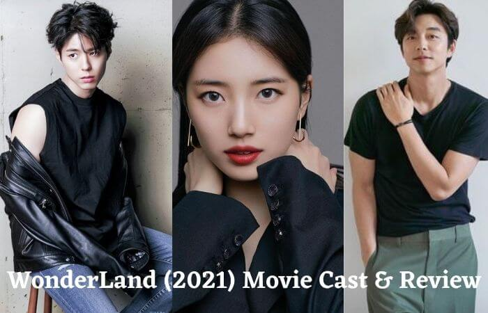 Wonderland (2021) Movie Cast, Release & Full Story Review