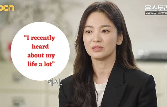 "Song Hye-Kyo ""Praise Rich Yoon Yeo-Jung saying,' I sometimes..."""