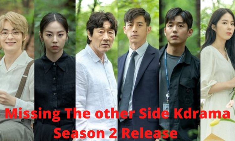 Missing The other Side Kdrama Season 2 Release Date, Cast Name & Summary Plot