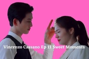Vincenzo Cassano Ep 11 Sweet Moments