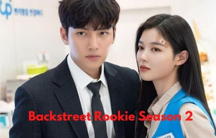 Backstreet Rookie Season 2 Confirmed: Release Date, Cast Name & Summary Plot 2021