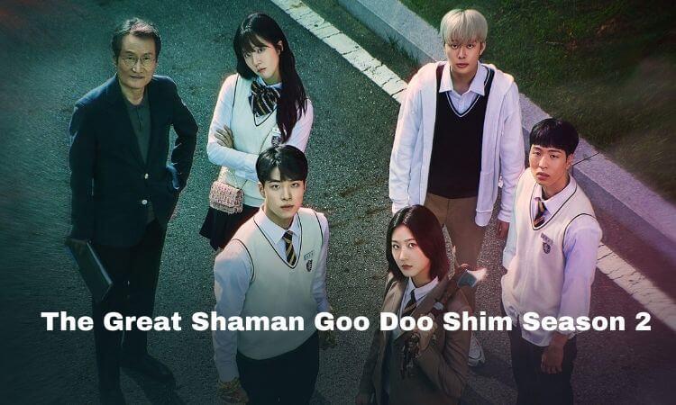 The Great Shaman Ga Doo Shim Season 2 Episode 1 Release Date, Cast Name & Summary Plot