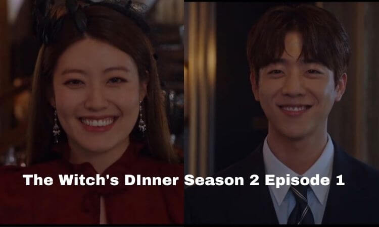 The Witch's Dinner Season 2 Episode 1