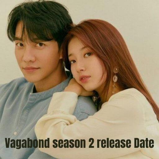 Vagabond Season 2 Episode 1 Release Date, Summary Plot, Trailer & Cast Name