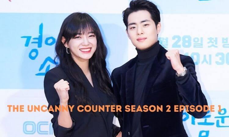 The Uncanny Counter Season 2 Episode 1